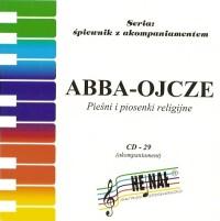 Okładka: , ABBA-OJCZE akompaniamenty CD nr 29