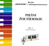 Okładka: , Śpiewnik akompaniamenty na CD 02. Pieśni żołnierskie