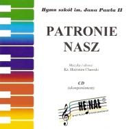 Okładka: Chamski ks. Hieronim, Patronie nasz, Hymn na 2 głosy, chór SATB, SAB, trąbkę i organy