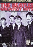 Ok�adka: Beatles The, The Complete Organ Player, The Beatles Greatest Hits
