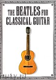 Ok�adka: Beatles The, Lennon John, McCartney Paul, The Beatles For Classical Guitar