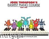 Ok�adka: Thompson John, John Thompson's Easiest Piano Course: Part 1 - Revised Edition