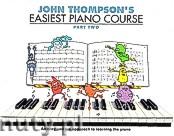 Okładka: Thompson John, John Thompson's Easiest Piano Course: Part 2 - Revised Edition