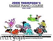 Okładka: Thompson John, John Thompson's Easiest Piano Course: Part 4 - Revised Edition