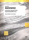 Okładka: Bacewicz Grażyna, I koncert skrzypcowy- wyciąg fortepianowy