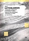 Ok�adka: Lutos�awski Witold, 12 melodii ludowych w transkrypcji na gitar�