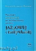 Okładka: Olszewski Wojciech Kazimierz, Podstawy harmonii we współczesnej muzyce jazzowej i rozrywkowej