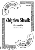 Okładka: Słowik Zbigniew, Mizerna cicha na kwatet smyczkowy (partytura + głosy)