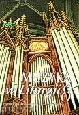 Okładka: Piech Jacek, Muzyka w Liturgii, Pomoce dla organistów i muzyków kościelnych,  z. 08