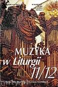 Ok�adka: , Muzyka w Liturgii, Pomoce dla organist�w i muzyk�w ko�cielnych,  zeszyt 11/12