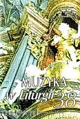 Okładka: Piech Jacek, Muzyka w Liturgii. Pomoce dla organistów i muzyków kościelnych zeszyt 38