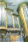 Okładka: Piech Jacek, Muzyka w Liturgii. Pomoce dla organistów i muzyków kościelnych zeszyt 06