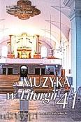 Okładka: Borowiec ks.Krzysztof, Muzyka w Liturgii. Pomoce dla organistów i muzyków kościelnych zeszyt 41