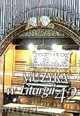 Ok�adka: , Muzyka w Liturgii. Pomoce dla organist�w i muzyk�w ko�cielnych zeszyt 42