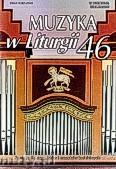 Okładka: Borowiec ks.Krzysztof, Muzyka w Liturgii. Pomoce dla organistów i muzyków kościelnych zeszyt 46
