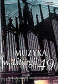 Okładka: Borowiec ks.Krzysztof, Muzyka w Liturgii. Pomoce dla organistów i muzyków kościelnych zeszyt 49