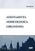 Ok�adka: Bernagiewicz Robert, Additamenta musicologica lublinesia. Rocznik Instytutu Muzykologii KUL, Rok 3/2007 Nr 1 (3)