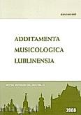 Okładka: Bernagiewicz Robert, Additamenta musicologica lublinesia. Rocznik Instytutu Muzykologii KUL, Rok 4/2008 Nr 1(4)
