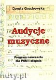 Okładka: Grochowska Dorota, Audycje muzyczne. Program nauczania dla PSM I stopnia