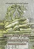 Okładka: Demska-Trębacz Mieczysława, Muzyczny pejzaż Lubelszczyzny. Dworki i dwory