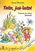 Ok�adka: Warecka Anna, Tato, ju� lato! Piosenki dla dzieci. �piewnik