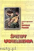 Okładka: Pawlak ks. Ireneusz, Śpiewy uwielbienia