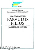 Okładka: Garbacz Joanna, Parvulus Filius