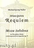 Okładka: Haller Michael Georg, Missa Quinta Requiem. Msza żałobna na dwa głosy równe z towarzyszeniem organów, op. 9