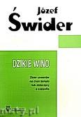 Ok�adka: �wider J�zef, Dzikie wino. Zbi�r utwor�w na ch�r �e�ski lub dzieci�cy a cappella