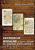 Okładka: Nowak Monika, Sekwencje mszalne w języku polskim po soborze watykańskim II