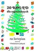 Okładka: Sołtysik Włodzimierz, 20 kolęd dla najmłodszych na fortepian