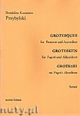 Ok�adka: Przybylski Bronis�aw Kazimierz, Groteski na fagot i akordeon (partytura + g�osy)