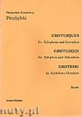 Okładka: Przybylski Bronisław Kazimierz, Groteski na ksylofon i akordeon (partytura + głosy)