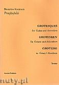 Okładka: Przybylski Bronisław Kazimierz, Groteski na gitarę i akordeon (partytura + głosy)