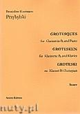 Okładka: Przybylski Bronisław Kazimierz, Groteski na klarnet B i fortepian (partytura + głosy)