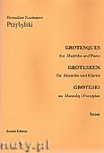 Okładka: Przybylski Bronisław Kazimierz, Groteski na marimbę i fortepian (partytura + głosy)