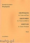 Okładka: Przybylski Bronisław Kazimierz, Groteski na gitarę i fortepian (partytura + głosy)