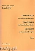 Ok�adka: Przybylski Bronis�aw Kazimierz, Groteski na kontrabas i fortepian (partytura + g�osy)