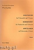 Ok�adka: Przybylski Bronis�aw Kazimierz, Owczarek na wiolonczel� i 2 gitary (partytura + g�osy, ca 2')
