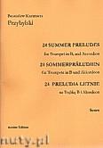 Okładka: Przybylski Bronisław Kazimierz, 24 Preludia letnie na trąbkę B i akordeon (partytura + głosy)