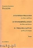 Okładka: Przybylski Bronisław Kazimierz, 24 Preludia letnie na obój i fortepian  (partytura + głosy)