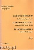 Okładka: Przybylski Bronisław Kazimierz, 24 Preludia letnie na klarnet B i fortepian (partytura + głosy)