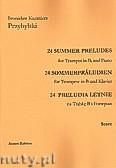 Okładka: Przybylski Bronisław Kazimierz, 24 Preludia letnie na trąbkę B i fortepian (partytura + głosy)