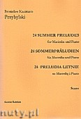 Okładka: Przybylski Bronisław Kazimierz, 24 Preludia letnie na marimbę i fortepian (partytura + głosy)