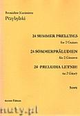 Okładka: Przybylski Bronisław Kazimierz, 24 Preludia letnie na 2 gitary (partytura + głosy)
