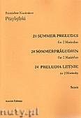 Okładka: Przybylski Bronisław Kazimierz, 24 Preludia letnie na 2 marimby (partytura + głosy)