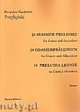 Okładka: Przybylski Bronisław Kazimierz, 24 Preludia letnie na gitarę i akordeon (partytura + głosy)