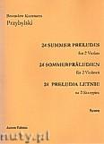 Okładka: Przybylski Bronisław Kazimierz, 24 Preludia letnie na 2 skrzypiec (partytura + głosy)