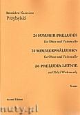 Okładka: Przybylski Bronisław Kazimierz, 24 Preludia letnie na obój i wiolonczelę (partytura + głosy)