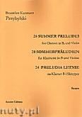 Okładka: Przybylski Bronisław Kazimierz, 24 Preludia letnie na klarnet B i skrzypce (partytura + głosy)